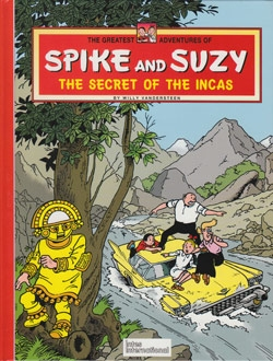 Spike and Suzy Hardcover The secret of the incas.
