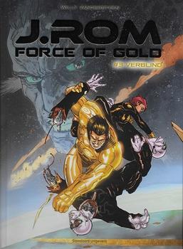 J.ROM Force of Gold, Hardcover, Nummer 3.