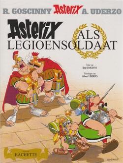 Asterix softcover, Asterix als legioensoldaat.