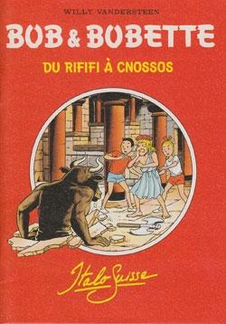 Franse A6 softcover De rififi à cnossos (Italo Suisse).
